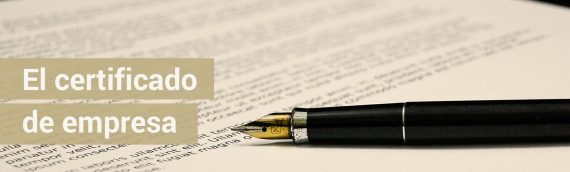 El Certificado de Empresa. Contenido y obligación de envío por Internet